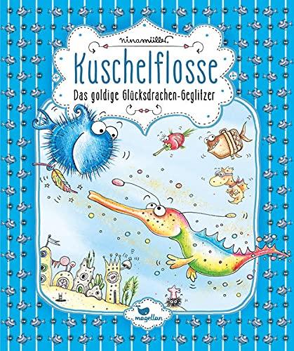 Kuschelflosse – Das goldige Glücksdrachen-Geglitzer